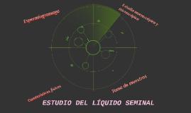 ESTUDIO DEL LÍQUIDO SEMINAL
