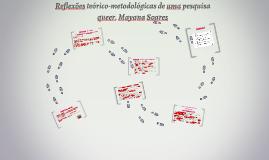 Reflexões teórico-metodológicas de uma pesquisa queer