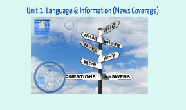 IB 12: Unit 1 Language and Information (News Coverage)