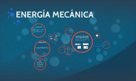 Copy of ENERGIA MECANICA
