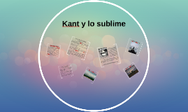 Kant y lo sublime.