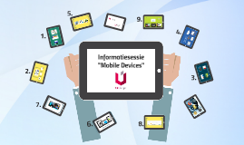Copy of Informatiesessie Mobile Devices