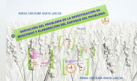 Copy of DEFINICION DEL PROBLEMA Y ELABORACION DEL ENFOQUE