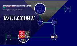 Mechatronics/Machining Cohort
