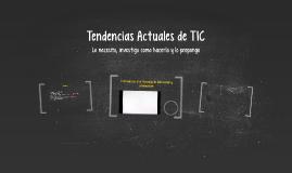 Tendencias Actuales de TIC