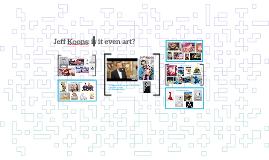 Jeff Koons: Is it even art?