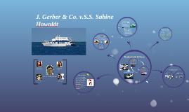 J. Gerber & Co. v.S.S. Sabine Howaldt