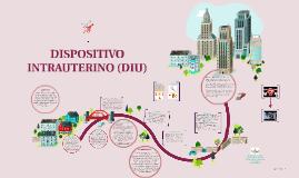 Copy of DISPOSITIVO INTRAUTERINO (DIU)