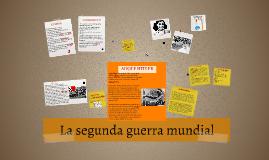 Copy of Copy of La segunda guerra mundial.