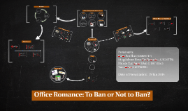 Office Romance: To Ban or Not to Ban?