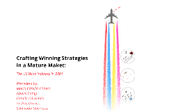 Copy of Crafting Winning Strategies in a Mature Market: The US Wine Industry in 2001.