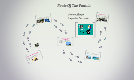 Route of the vanilla
