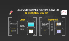 Copy of Linear and Exponential Functions in Real Life