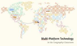 Multi-Platform Technology