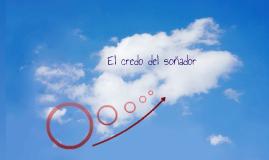 El credo del soñador