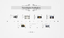 Tecnologias Ecologicas