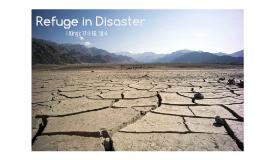 Refuge in Disaster