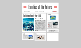 Families of the Future