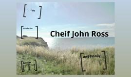 Cheif John Ross