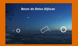 Copy of Bases de Datos difusas