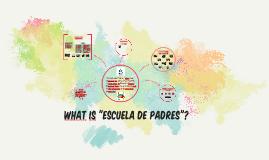"""What is """"Escuela de Padres""""?"""