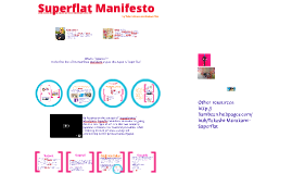 Copy of Superflat Manifesto
