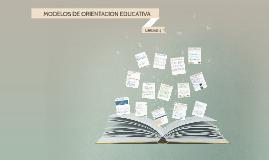 MODELOS DE ORIENTACIÓN EDUCATIVA