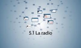 5.1 La radio