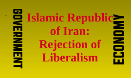 Iran: Contemporary Rejection of Liberalism