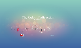 The Color of Attraction