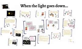 Copy of Copy of When the light goes down