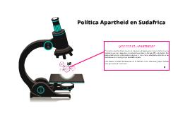 Política Apartheid en Sudafrica