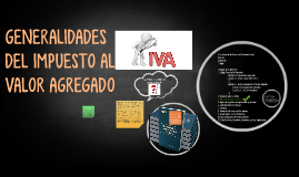 Copy of IMPUESTO AL VALOR AGREGADO