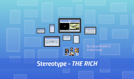 Sterotype- The Rich