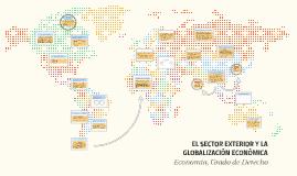 El sector exterior y la globalización económica