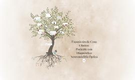 Exposición de Caso Clínico: Paciente con Diagnóstico Neuromi