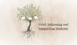 Grief: Informing and Supporting Students