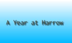 A Year at Harrow