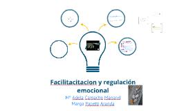 Facilitación y regulación emocional