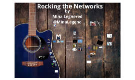 Rocking the Networks