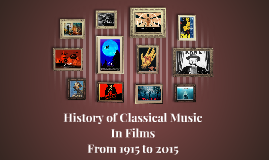 History of Classical Music in Films