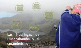 Las Huaringas de Huancabamba y el curanderismo