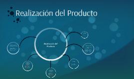 Realización del Producto