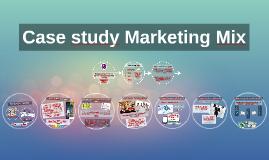 Case study Marketing Mix