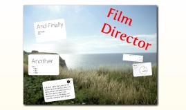 Arts A/V Technology & Communications; Film Director