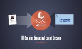 III Reunión Bimensual con el Decano
