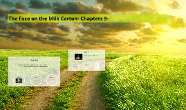 The Face on the Milk Carton- Chapters 9-