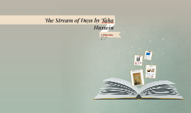 The Stream of Days by Taha Hussein