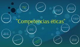 Competencias éticas 1