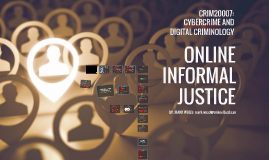 Cybercrime and Digital Criminology: Lecture 8